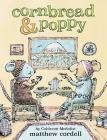 Cornbread & Poppy (Cornbread and Poppy #1) Cover Image