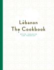 Lebanon: The Cookbook Cover Image