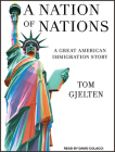 A Nation of Nations: A Great American Immigration Story Cover Image