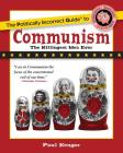 The Politically Incorrect Guide to Communism (The Politically Incorrect Guides) Cover Image