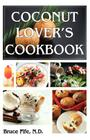 Coconut Lover's Cookbook Cover Image