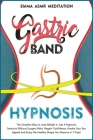 Gastric Band Hypnosis Cover Image