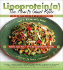 Lipoprotein, the Heart's Quiet Killer: A Diet and Lifestyle Guide Cover Image