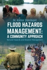 Flood Hazards Management: A COMMUNITY APPROACH: Natural Hazards and Disaster Management Cover Image