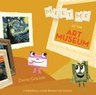 Meet Me at the Art Museum: A Whimsical Look Behind the Scenes Cover Image