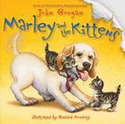 Marley and the Kittens Cover Image