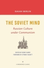 The Soviet Mind: Russian Culture Under Communism (Brookings Classic) Cover Image