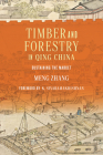 Timber and Forestry in Qing China: Sustaining the Market (Culture) Cover Image