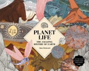 Planet Life: The Amazing History of Earth Cover Image