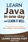 Java: Learn Java in One Day and Learn It Well. Java for Beginners with Hands-on Project. Cover Image