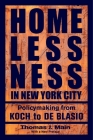 Homelessness in New York City: Policymaking from Koch to de Blasio Cover Image