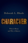 Character: What It Means and Why It Matters Cover Image