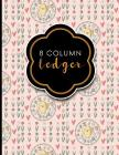 8 Column Ledger: Account Book Ledger, Accounting Notebook Ledger, Ledger For Accounting, Cute Easter Egg Cover, 8.5 x 11, 100 pages Cover Image