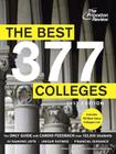 The Best 377 Colleges, 2013 Edition Cover Image