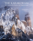 The Karakoram: Ice Mountains of Pakistan Cover Image