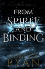 From Spirit and Binding Cover Image