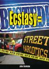 Ecstasy = Busted! Cover Image
