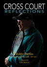 Cross Court Reflections Cover Image