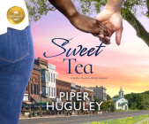 Sweet Tea: A Perfect Heartwarming Romance from Hallmark Publishing Cover Image