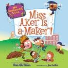 My Weirder-Est School #8: Miss Aker Is a Maker! Lib/E Cover Image