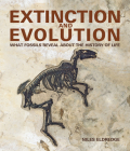 Extinction and Evolution: What Fossils Reveal about the History of Life Cover Image