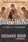 La Danza Divina: La Trinidad Y Tu Transformación Cover Image
