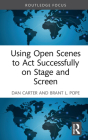 Using Open Scenes to ACT Successfully on Stage and Screen Cover Image