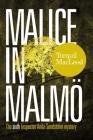 Malice in Malmö: The Sixth Inspector Anita Sundström Mystery Cover Image