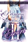 The Escort II--Princess and the Surrogate Cover Image