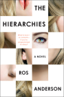 The Hierarchies: A Novel Cover Image