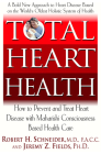 Total Heart Health: How to Prevent and Reverse Heart Disease with the Maharishi Vedic Approach to Health Cover Image