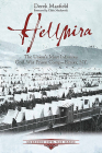 Hellmira: The Union's Most Infamous Civil War Prison Camp - Elmira, NY (Emerging Civil War) Cover Image