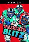 Jake Maddox: Wildcats Blitz (Jake Maddox Sports Stories) Cover Image