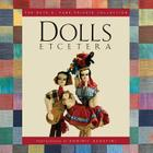Dolls Etcetera: The Ruth E. Funk Private Collection Cover Image