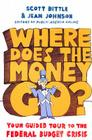 Where Does the Money Go?: Your Guided Tour to the Federal Budget Crisis Cover Image