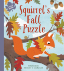 Squirrel's Fall Puzzle (Lerner edition) (A Year In Nature) Cover Image