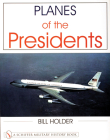 Planes of the Presidents (Schiffer Military History Book) Cover Image