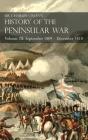 Sir Charles Oman's History of the Peninsular War Volume III: Volume III: September 1809 - December 1810 Ocaña, Cadiz, Bussaco, Torres Vedras Cover Image