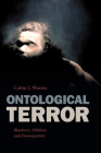 Ontological Terror: Blackness, Nihilism, and Emancipation Cover Image