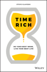 Time Rich: Do Your Best Work, Live Your Best Life Cover Image