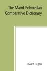 The Maori-Polynesian comparative dictionary Cover Image