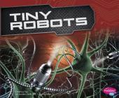 Tiny Robots (Cool Robots) Cover Image