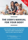 The User's Manual For Your Body Cover Image