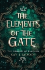 The Elements of the Gate Cover Image