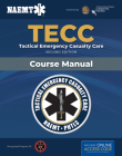 Tecc: Tactical Emergency Casualty Care: Tactical Emergency Casualty Care Cover Image