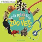 Curious About Zoo Vets (Smithsonian) Cover Image