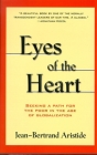 Eyes of the Heart: Seeking a Path for the Poor in the Age of Globalization Cover Image