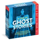 A Year of Ghost Stories Page-A-Day Calendar 2022: Indulge in a Year of Chills, Thrills, and Sheer Obsession with Daily Mystical Stories, Urban Legends Cover Image