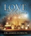 Love for a Lifetime: Building a Marriage That Will Go the Distance Cover Image