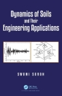 Dynamics of Soils and Their Engineering Applications Cover Image
